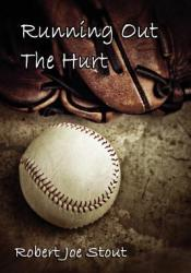 Running Out the Hurt Pdf Book