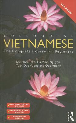Colloquial Vietnamese: The Complete Course for Beginners [With 2 CDs]