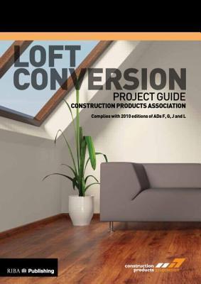 Loft Conversion Project Guide