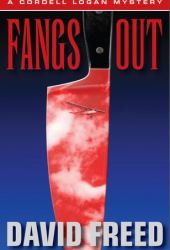 Fangs Out (A Cordell Logan Mystery, #2)