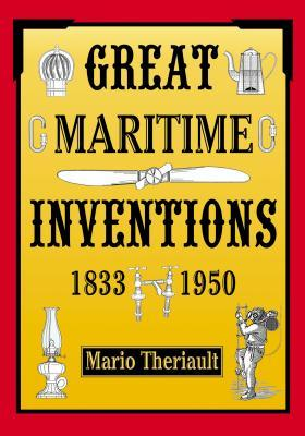 Great Maritime Inventions, 1833-1950