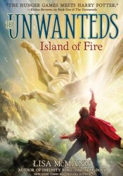 Island of Fire  (Unwanteds, #3) Pdf Book