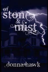 Of Stone & Mist