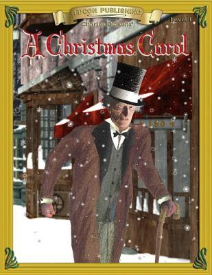A Christmas Carol: Classic Literature Easy to Read