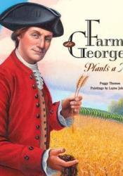 Farmer George Plants a Nation Pdf Book