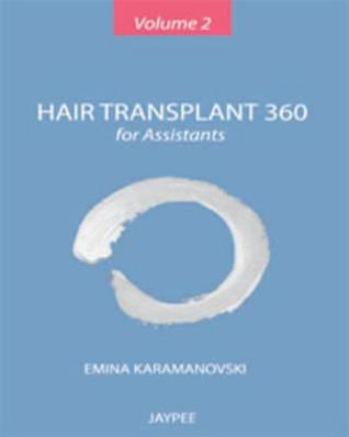 Hair Transplant 360 for Assistants, Vol 2