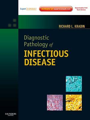 Diagnostic Pathology of Infectious Disease E-Book
