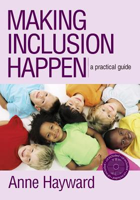 Making Inclusion Happen: A Practical Guide