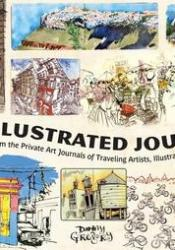 An Illustrated Journey: Inspiration From the Private Art Journals of Traveling Artists, Illustrators and Designers Pdf Book