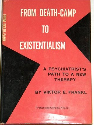 From Death-Camp to Existentialism