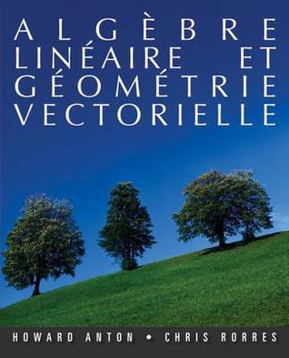 Algèbre Linéaire et Géométrie Vectorielle