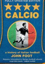 Calcio: A History of Italian Football Pdf Book