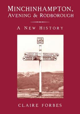 Minchinhampton, Avening  Rodborough: A New History
