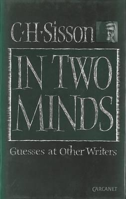 In Two Minds: Guesses at Other Writers.