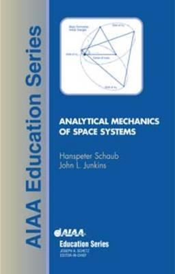 Analytical Mechanics of Space Systems