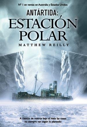 Antártida: Estación Polar (Shane Schofield, #1)