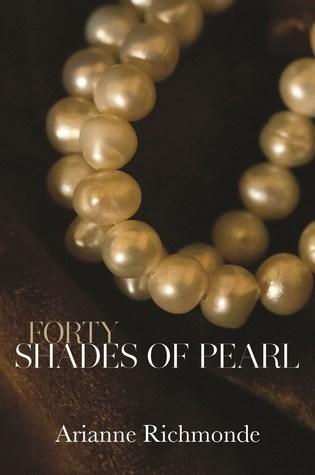 Forty Shades of Pearl (Pearl, #1) Book Pdf ePub
