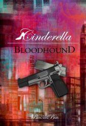 Bloodhound (Cinderella, #1)