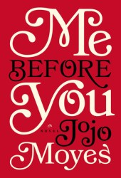 Me Before You (Me Before You, #1) Pdf Book