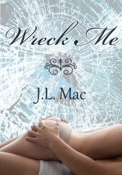 Wreck Me (Wrecked, #1) Pdf Book