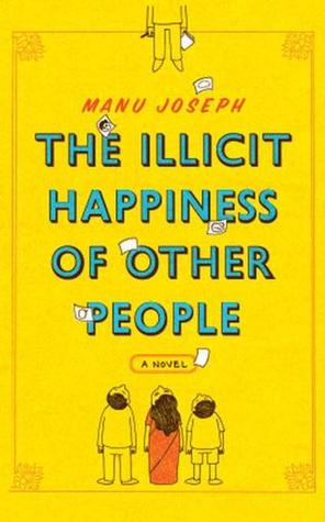 Image result for the illicit happiness of other people