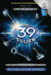 Into the Gauntlet (The 39 Clues, #10)