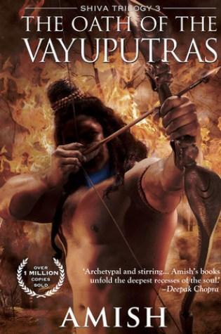 The Oath of the Vayuputras (Shiva Trilogy, #3) Book Pdf ePub