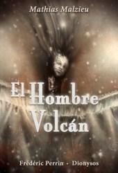El hombre volcán