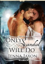Only Scandal Will Do (House of Pleasure, #1) Pdf Book