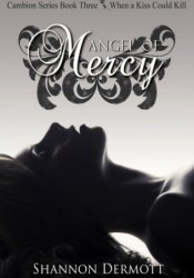 Angel of Mercy (Cambion, #3) Pdf Book