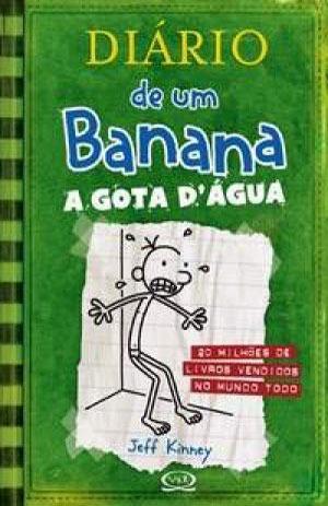 A Gota d'água (Diario de um Banana, #3)