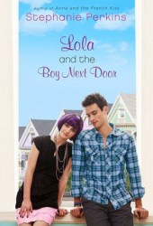 Lola and the Boy Next Door (Anna and the French Kiss, #2) Pdf Book