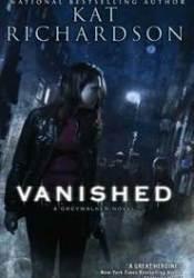 Vanished (Greywalker, #4) Pdf Book