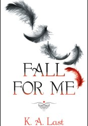 Fall For Me (The Tate Chronicles, #1) Pdf Book