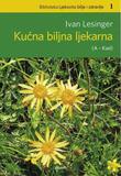 Kućna biljna ljekarna, sv. 1