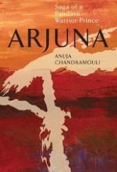Arjuna: Saga of a Pandava Warrior-Prince Pdf Book