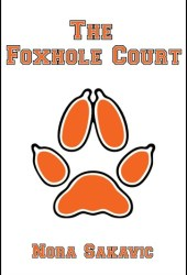 The Foxhole Court (All for the Game, #1) Pdf Book