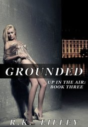 Grounded (Up in the Air, #3) Pdf Book