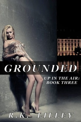 Grounded (Up in the Air, #3) Book Pdf ePub