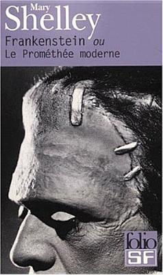 Frankenstein: Ou, Le Prométhée Moderne