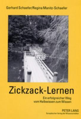 Zickzack-Lernen: Ein Erfolgreicher Weg Vom Halbwissen Zum Wissen