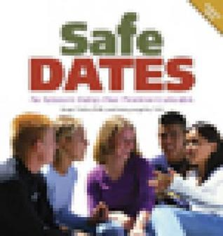 Safe Dates: An Adolescent Dating Abuse Prevention Curriculum