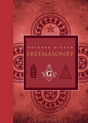 Revered Wisdom: Freemasonry