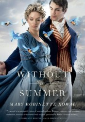 Without a Summer (Glamourist Histories, #3) Pdf Book
