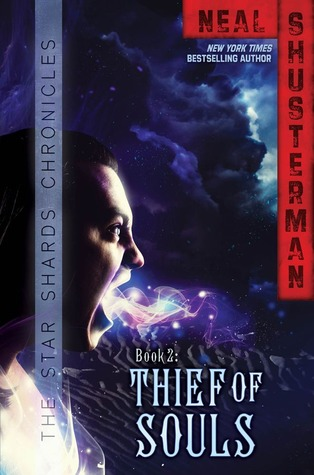Thief of Souls (Star Shards Chronicles, #2)