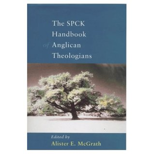 The SPCK Handbook Of Anglican Theologians