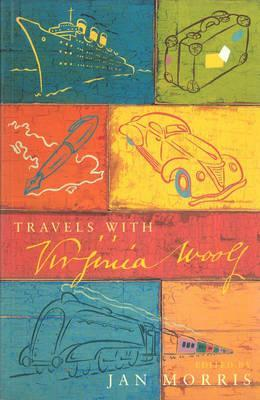 Travels With Virginia Woolf