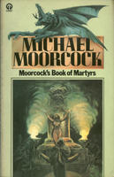 Moorcock's Book of Martyrs