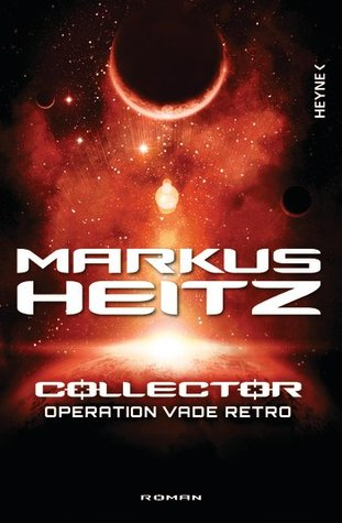 Collector - Operation Vade Retro (Collector, #2)
