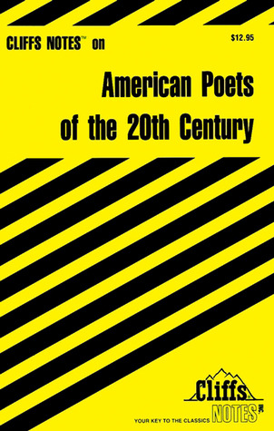 CliffsNotes American Poets of the 20th Century